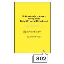 Dokumentacja sanitarna według zasad dobrej praktyki higienicznej nr 802