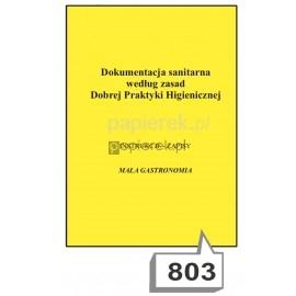 Dokumentacja sanitarna według zasad Dobrej Praktyki Higienicznej nr 803