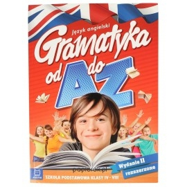 Język angielski. Gramatyka od A do Z 6-8 SP